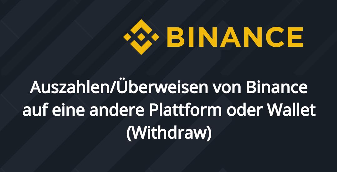 Implementation/docs/md/krypto/binance/auszahlen-ueberweisen-von-binance-auf-andere-plattform-oder-wallet-withdraw/binance-withdraw-cover.png