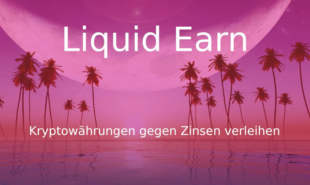 Implementation/docs/md/krypto/liquid/liquid-earn-lending-plattform/liquid-earn.jpg