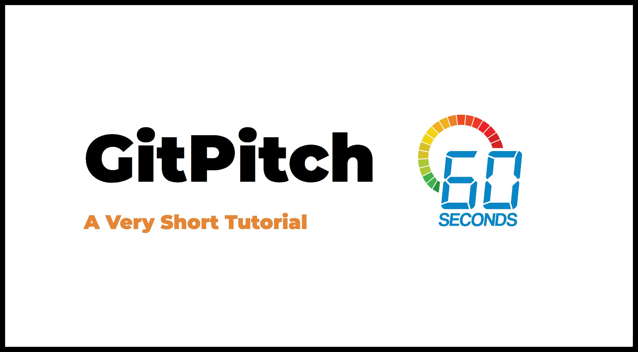 assets/images/gitpitch-in-60-seconds-tutorial.jpg