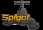 Spigot