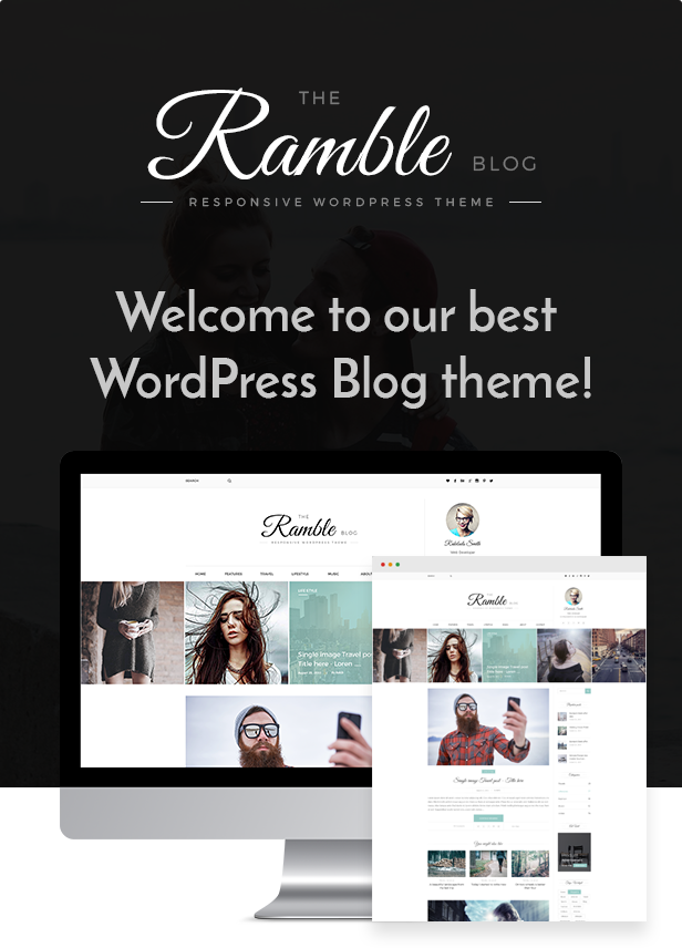 Ramble - Multi-purpose Blog, Magazine And Woo-Commerce WordPress Theme - 1